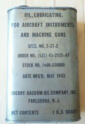 Socony-vacuum Wwii Aircraft Instruments And Machine Guns Lubricating Oil 1 Qt. Can