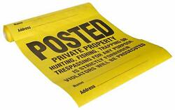 Posted Private Property… Roll Of 25 Signs, 11 X 11, Tyvek - 3 Rolls / 75 Signs