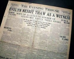 Harry Kendall Thaw And Evelyn Nesbit - Stanford White Murder Trial 1907 Newspaper