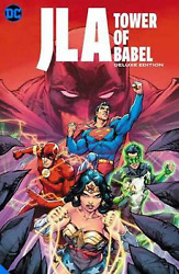 Jla The Tower Of Babel The Deluxe Edition Hardcover By Mark Waid -free Shipp