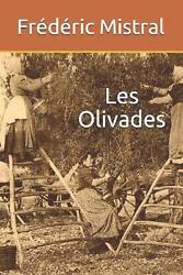 Les Olivades By Frederic Mistral French Paperback Book Free Shipping