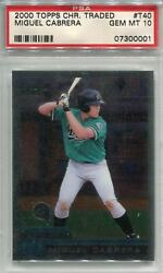 2000 Topps Chrome Traded T40 Miguel Cabrera Rc Psa 10 0001