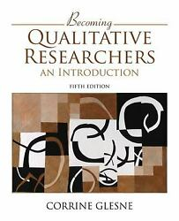 Becoming Qualitative Researchers An Introduction Paperback Corrine Glesne