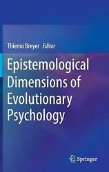 Epistemological Dimensions of Evolutionary Psychology by Thiemo Breyer English
