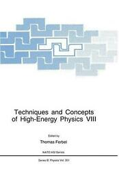 Techniques And Concepts Of High-energy Physics Viii English Paperback Book Fre