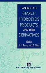 Handbook Of Starch Hydrolysis Products And Their Derivatives By S.z. Dziedzic E