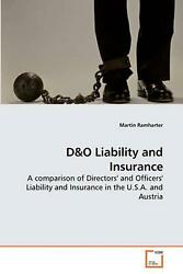 Dando Liability And Insurance A Comparison Of Directors' And Officers' Liability