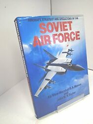 Aircraft Strategy And Operations Of The Soviet Air ... By Mason R. A. Hardback