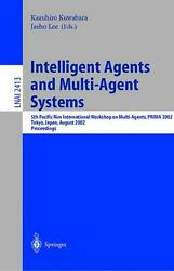 Intelligent Agents And Multi-agent Systems 5th Pacific Rim International Worksh