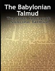 The Babylonian Talmud Tractate Horayoth - Rulings, Soncino By Isidore Epstein