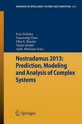 Nostradamus 2013 Prediction, Modeling And Analysis Of Complex Systems English