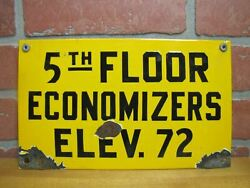 5th Floor Economizers Elev 72 Old Porcelain Industrial Safety Ad Sign