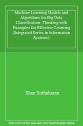 Machine Learning Models And Algorithms For Big Suthaharan-