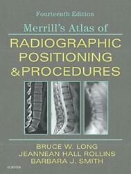 Merrilland039s Atlas Of Radiographic Positioning And Fasrt Bsrtrcv Faeirs-