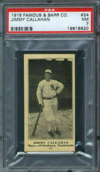1916 Famous And Barr 24 Jimmy Callahan Psa 7 Pittsburgh Pirates