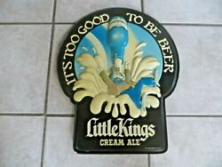 Schoenling Brewery Little Kings Cream Ale Itand039s Too Good To Be Beerfigural Sign