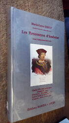 The Meetings D'amboise Marie Laure Sibert With 8 Illustrations Out Of Text