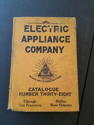 1913 Electric Co Supply Catalog 1913 Eaco Cat 38 Chicago, San Fran Dallas New Or