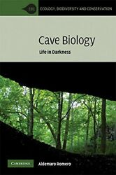 Cave Biology Life In Darkness Ecology, Biodiv, Romero