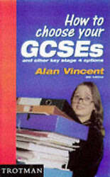 How To Choose Your Gcses And Other Key Stage Options By Vincent Alan