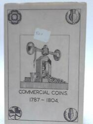 Commercial Coins 1787-1804 R. C. Bell - 1963 Id06533