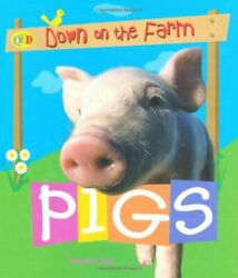 Down On The Farm Pigs Qed Down On The Farm S. By Hannah Ray Hardback Book The