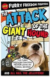 The Attack of the Giant Hound and All Hail the Jellyfiend Furry Freedom Fighte