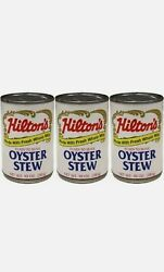 Hilton's Ready To Serve Oyster Stew Lot Of 3 Cans