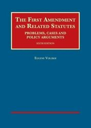 The First Amendment And Related Statutes University Casebook Series, Volokh+