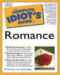 Title Complete Idiots Guide To Romance T... By Nancy-fagan Counterpack - Filled