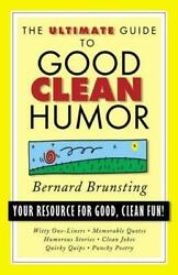 Ultimate Guide To Good Clean Humor Your Resource For Good Clean Fun Paperback