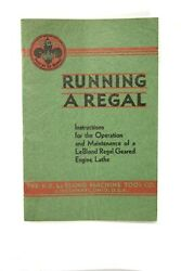 Running The Regal Geared Head Engine Lathe By Leblond Manual/book Vintage