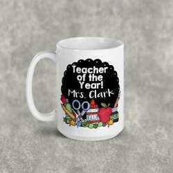 Funny Coffee Mug Personalized Teacher of the Year Unique Ceramic Personalized G