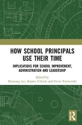 How School Principals Use Their Time Hardcover Book Free Shipping