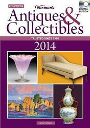 Warman's Antiques And Collectibles 2014 Price Guide By Noah Fleisher English Com