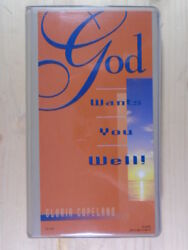 God Wants You Well By Gloria Copeland Kenneth Copeland Publications