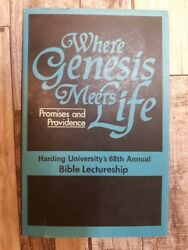 Where Genesis Meets Life Promises And Providence By Harding University's 68th A