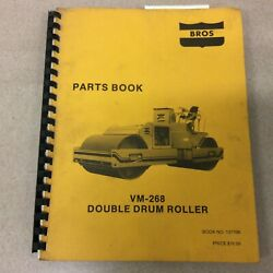 Bros Vm-268 Parts Manual Catalog Book List Double Drum Roller Compactor Guide
