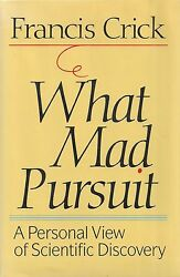 Francis Crick What Mad Pursuit 1988 Signed First Printing Nobel Prize Winner