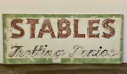 Early 20thc Stables Trotting Ponies Sign