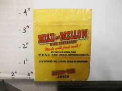 Candy Bar Wrapper 1940s Mild And Mellow Chocolate Hershey's 3/8 Oz 1 Cent Penny