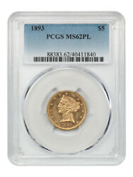1893 5 Pcgs Ms62 Pl - Liberty Half Eagle - Gold Coin