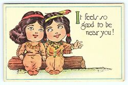 C1915 Two Native Indian Girls It Feels So Good To Be Near You Db Postcard B23