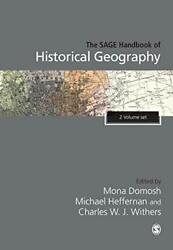 The Sage Handbook Of Historical Geography By Domosh, Heffernan, Withers New+,