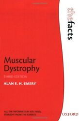 Muscular Dystrophy Facts By Alan E.h. Emery