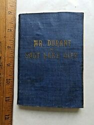 That Mormon. Mr. Durant Of Salt Lake City. 1905 Softcover. 221 Pages.