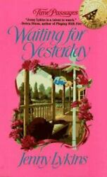 Waiting For Yesterday By Jenny Lykins Jove