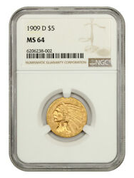 1909-d 5 Ngc Ms64 - Great Type Coin - Indian Half Eagle - Gold Coin