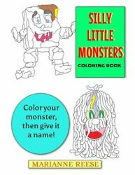 Silly Little Monsters Coloring Book By Reese Marianne Book The Fast Free