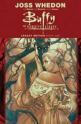 Buffy The Vampire Slayer Legacy Edition Book One Volume 1 By Whedon, Joss Book